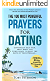 Prayer | The 100 Most Powerful Prayers for Dating | 2 Amazing Books Included to Pray for Men & Women: Construct Self-Talk, and Create the Confidence to Meet The Mate of Your Dreams (English Edition)