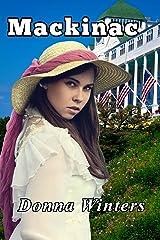 Mackinac (Great Lakes Romances Book 1) Kindle Edition