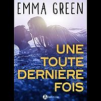Une toute dernière fois: Replongez dans l'univers d'Emma Green