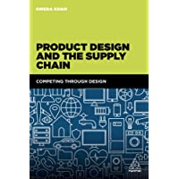 Product Design and the Supply Chain: Competing Through Design