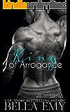 King of Arrogance (The Derek Mykels Romance Disasters Book 1)