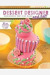 Dessert Designer Kindle Edition