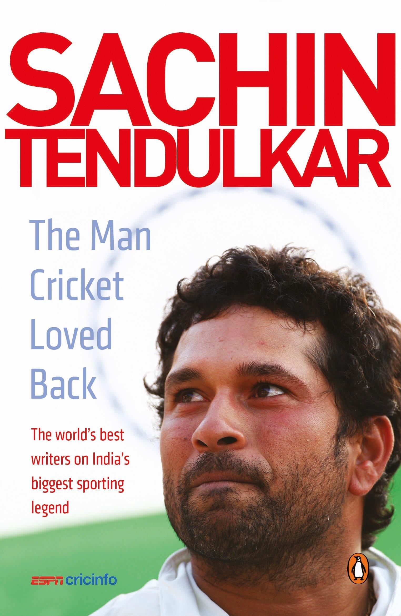 Download Sachin Tendulkar: The Man Cricket Loved Back PDF