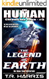 The Legend of Earth: (The Human Chronicles Saga -- Book 5) (English Edition)
