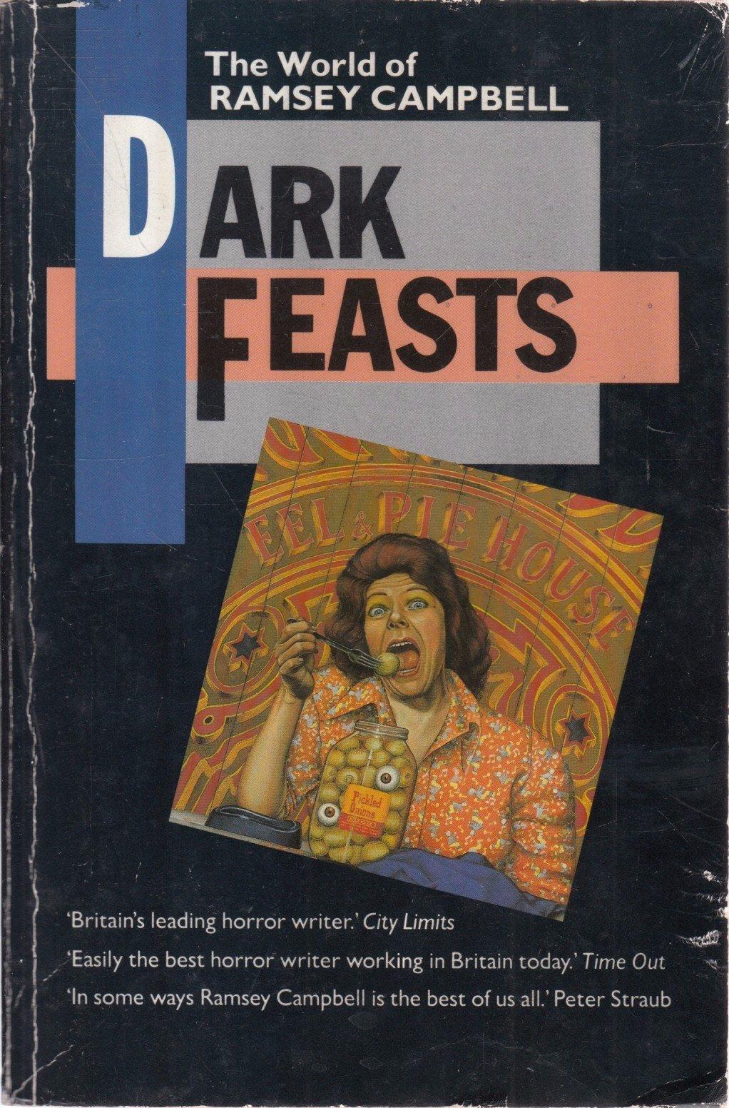Resultado de imagem para Dark Feasts: The World of Ramsey Campbell