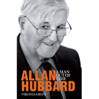 Allan Hubbard: A Man Out of Time