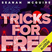 Tricks for Free: InCryptid, Book 7
