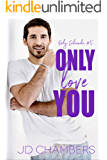 Only Love You (Only Colorado Book 5)