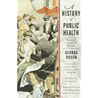 A History of Public Health 2nd revised expanded edition