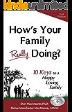 How's Your Family Really Doing? 10 Keys to a Happy Loving Family