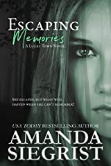 Escaping Memories (A Lucky Town Novel series Book 1) Kindle Edition