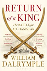 Return of a King: The Battle for Afghanistan Kindle Edition