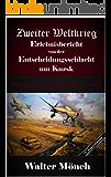 Zweiter Weltkrieg Erlebnisbericht von der  Entscheidungsschlacht  um Kursk: Unternehmen Zitadelle Kursk 1943