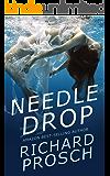 Needle Drop: A Dan Spalding Mystery