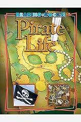 Pirate Life (Reading Rocks!) Kindle Edition