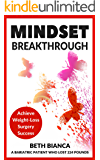 Mindset Breakthrough: Achieve Weight-Loss Surgery Success