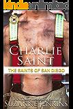 Charlie Saint: The Saints of San Diego