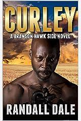 Curley: A Branson Hawk Side Novel (Branson Hawk: United States Marshal Western Series Book 4) Kindle Edition