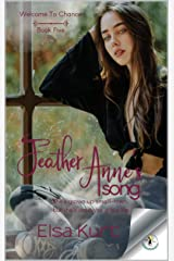 Feather Anne's Song (Welcome To Chance Book 5) Kindle Edition