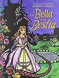 La Bella e la Bestia. Libro pop-up