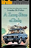 A Zany Slice of Italy (English Edition)