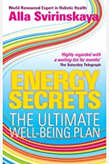 Energy Secrets: The Ultimate Well-Being Plan Kindle Edition