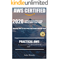 AWS CERTIFIED STUDY: 2020 complete beginners cloud pratictioner study guide. Discover how to fast-track your exams with this book (English Edition)
