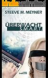 Überwacht - S.M.A.R.T.: Cyber-Thriller