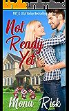 Not Ready Yet (The Senator's Family Book 4)
