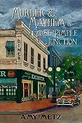 Murder & Mayhem in Goose Pimple Junction (Goose Pimple Junction Mysteries Book 1) Kindle Edition