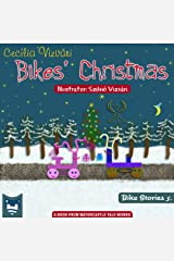 Bikes' Christmas (Bike Stories Book 5) Kindle Edition