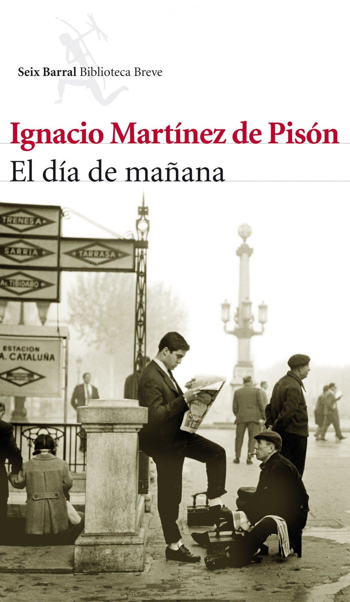 El día de mañana: Ignacio Martínez De Pisón