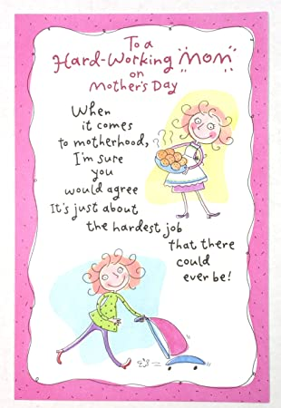 Amazon mothers day card funnyto a hard working mom when it mothers day card funnyto a hard working quotmomquot when it m4hsunfo