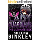 Lady Guardians: The Ultimate Risk