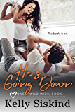 He's Going Down (One Wild Wish Book 1) (English Edition)