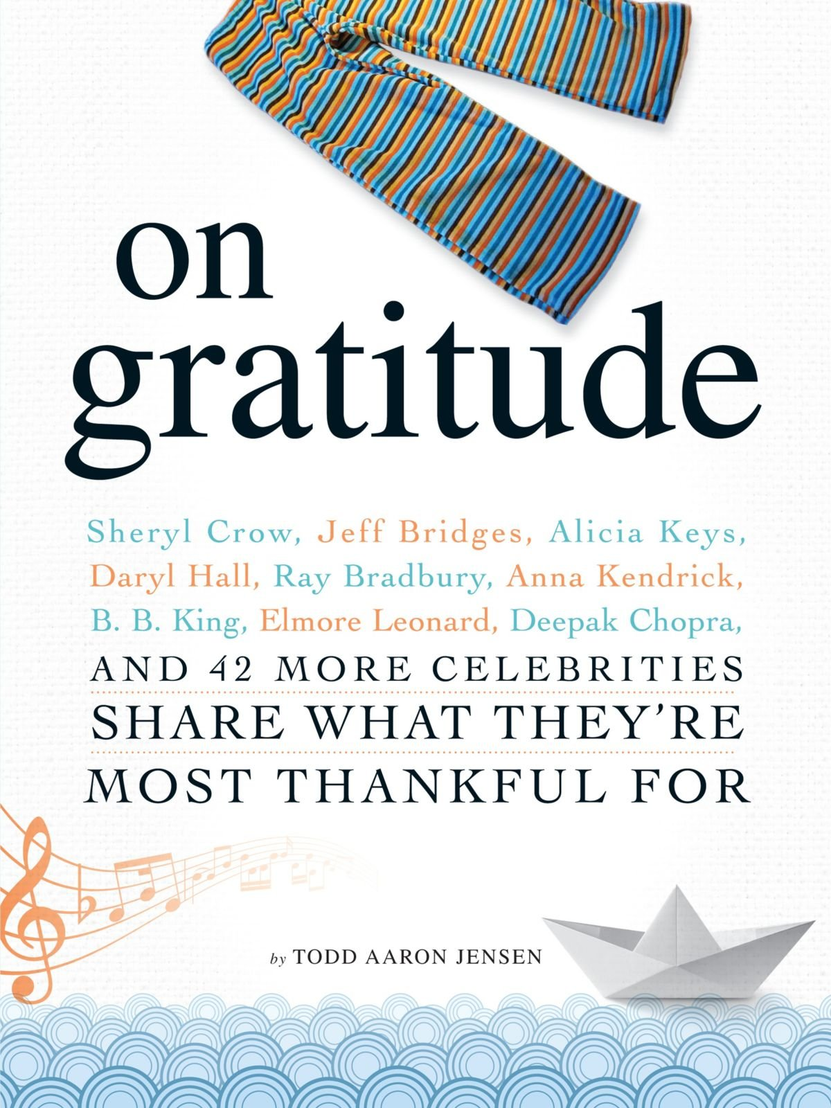 on gratitude sheryl crow jeff bridges alicia keys daryl hall on gratitude sheryl crow jeff bridges alicia keys daryl hall ray bradbury anna kendrick b b king elmore leonard deepak chopra