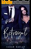 Betrayal (Corrupt Empire Book 1)