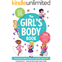 The Girl's Body Book, Fifth Edition: Everyday You Need to Know for a Healthy, Happy You! (Boys & Girls Body Books)