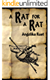 A Rat for a Rat (Tales of Istonnia Book 2)
