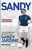 Sandy: The Authorised Biography of Sandy Jardine