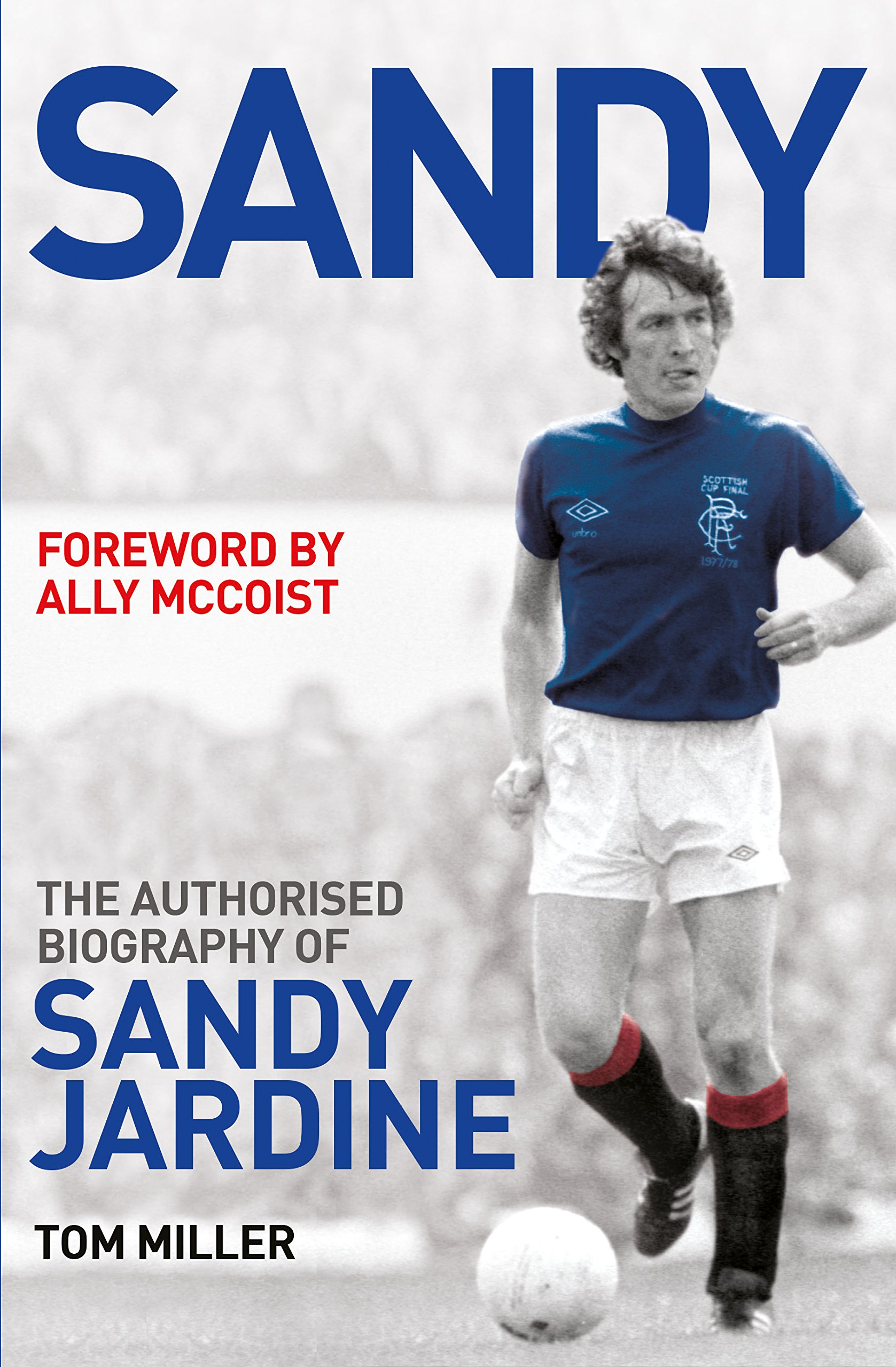 Amazon.com: Sandy: The Biography of Sandy Jardine (9781845029913 ...