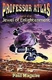 Professor Atlas and the Jewel of Enlightenment