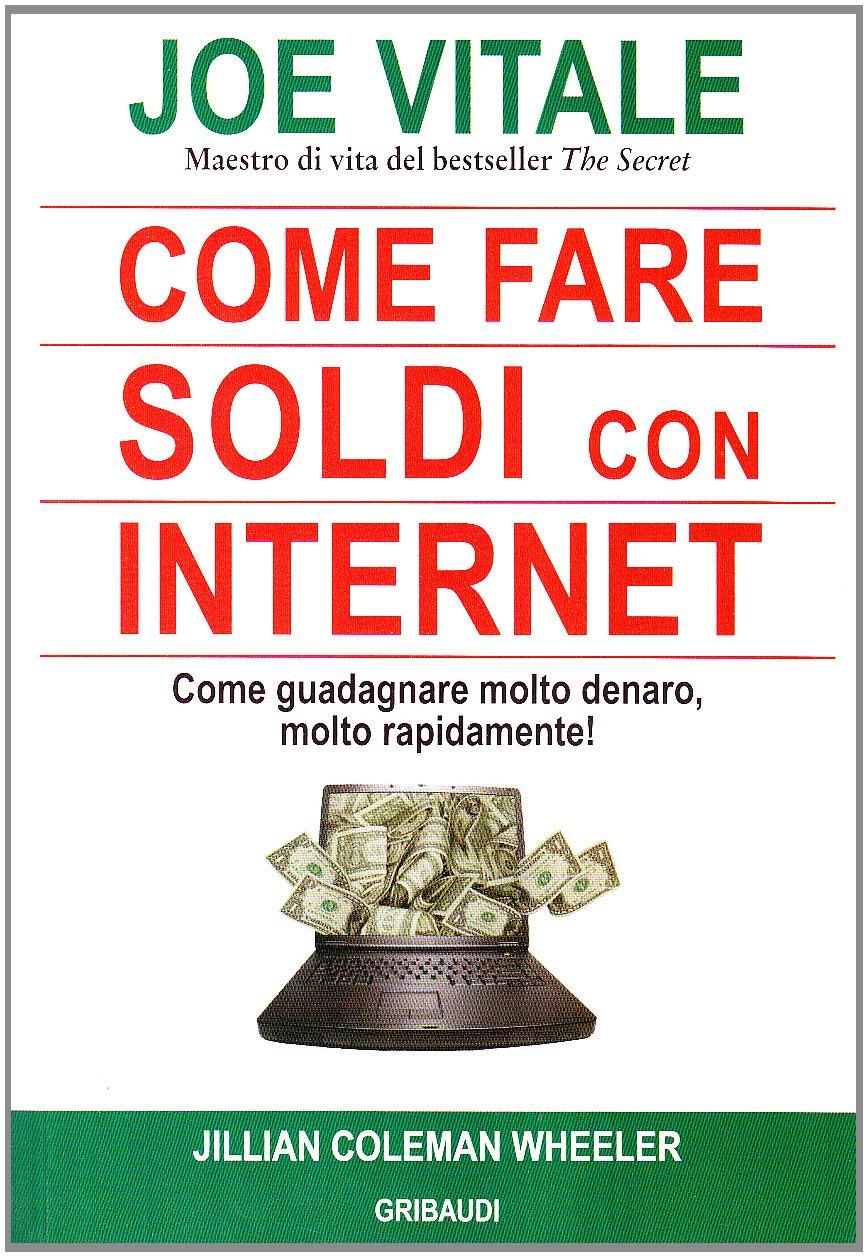 come guadagnare soldi in internet