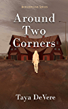 Around Two Corners: A Gripping Narrative Biography (Borderline Book 3)