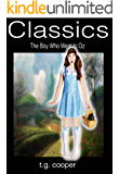 Classics: The Boy Who Went To Oz