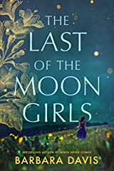 The Last of the Moon Girls Kindle Edition