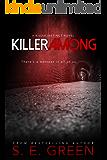 Killer Among: A Dark Teen Thriller