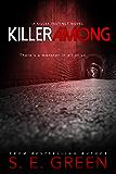 Killer Among: A Young Adult Vigilante Justice Thriller (Killer Instinct Book 3)
