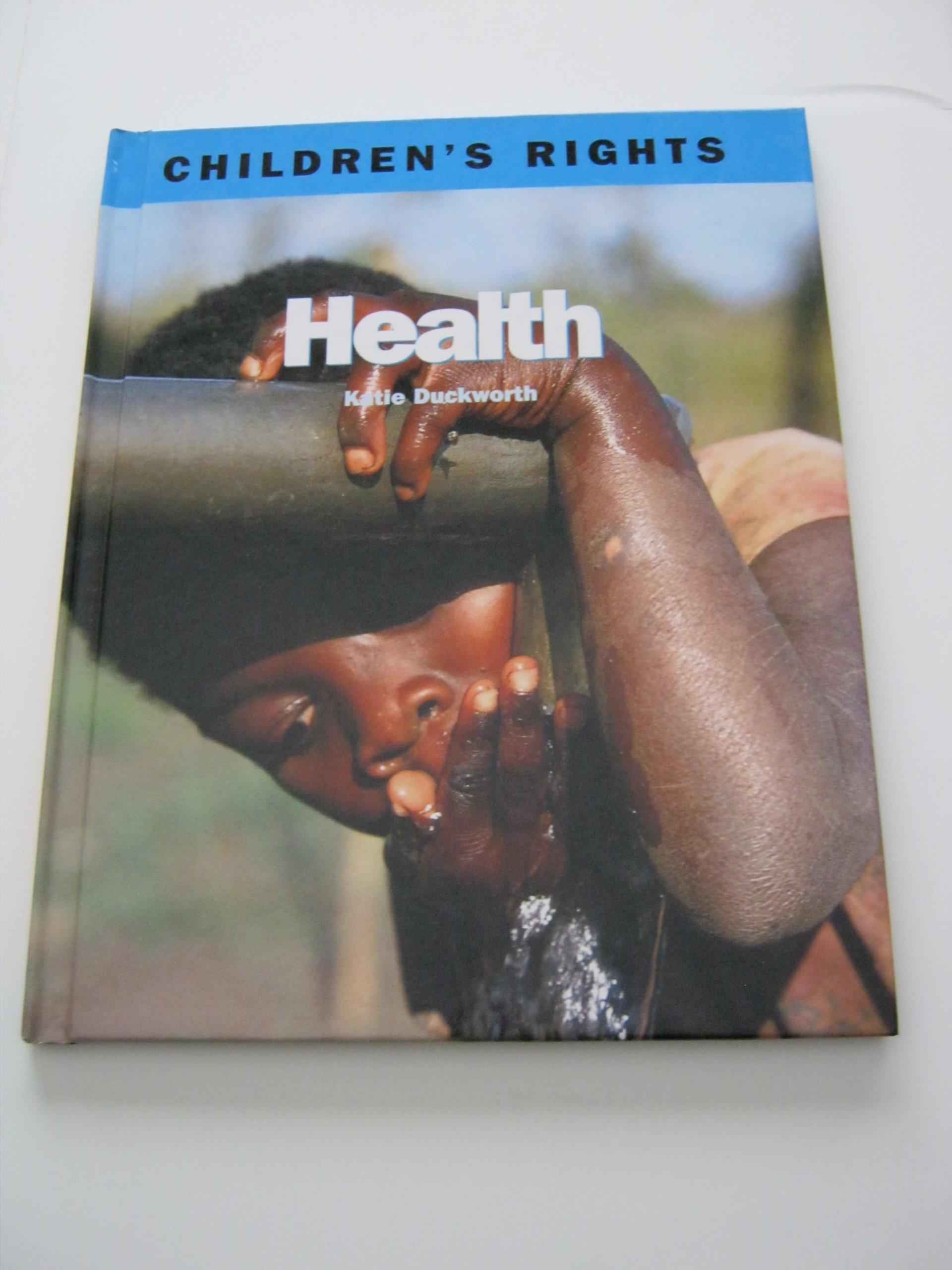 Read Online Health (Children's Rights) PDF