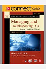 Connect Access Card for Mike Meyers' CompTIA A+ Guide to Managing and Troubleshooting PCs, Fifth Edition (Exams 220-901 & 220-902) Hardcover